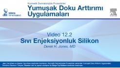 Video 12.2: Sıvı Enjeksiyonluk Silikon