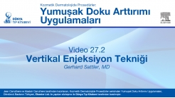 Video 27.2: Vertikal Enjeksiyon Tekniği