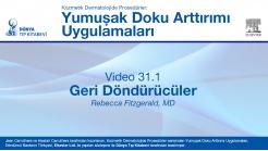 Video 31.1: Geri Döndürücüler